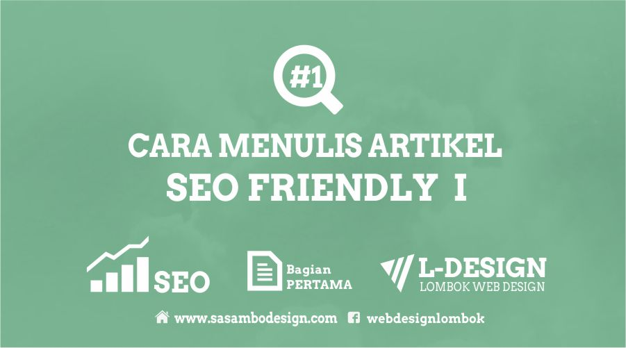 MENULIS ARTIKEL SEO FRIENDLY